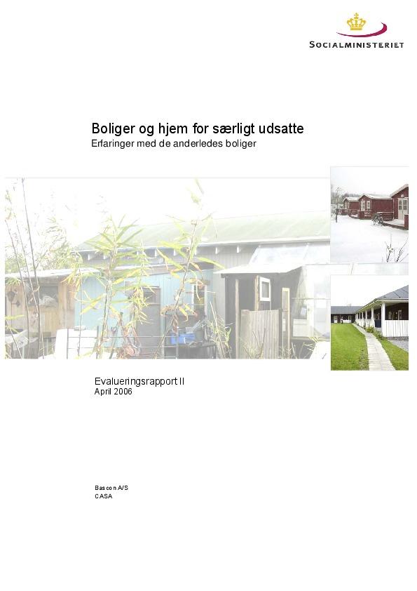Boliger-og-hjem-for-særligt-udsatte-erfaringer-med-de-anderledes-boliger-2006