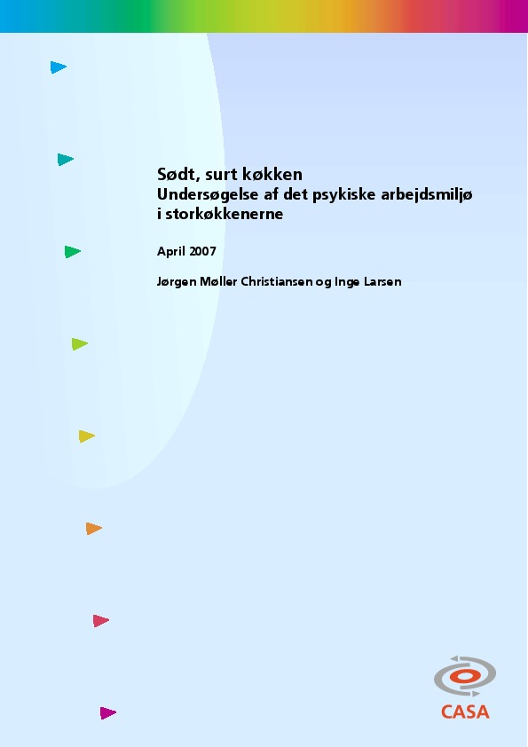Sødt-surt-køkken-undersøgelse-af-det-psykiske-arbejdsmiljø-i-storkøkkenerne-2007