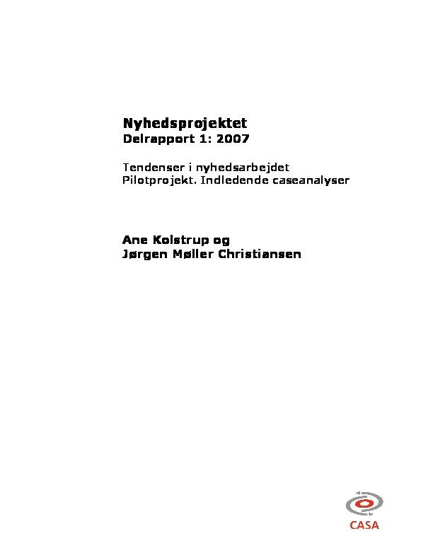 Forskningsprojektet-Nyt-arbejdsliv-og-arbejdsmiljø-i-nyhedsarbejde-delrapport_1-2010