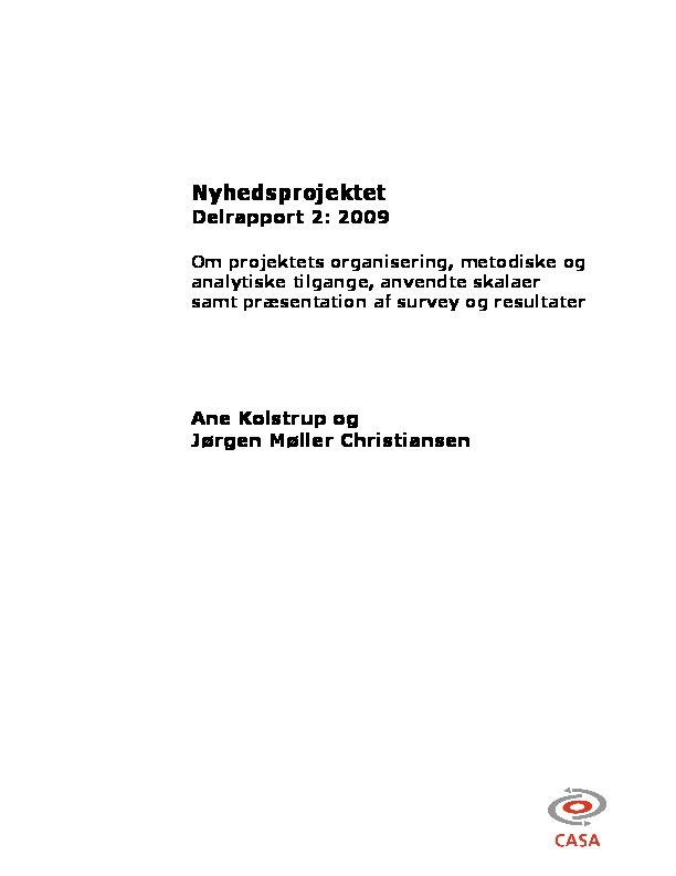 Forskningsprojektet-Nyt-arbejdsliv-og-arbejdsmiljø-i-nyhedsarbejde-delrapport_2-2010