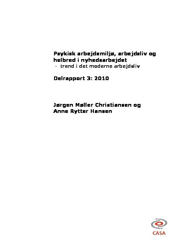 Forskningsprojektet-Nyt-arbejdsliv-og-arbejdsmiljø-i-nyhedsarbejde-delrapport_3-2010